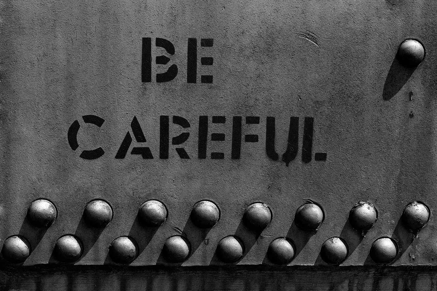 Becareful